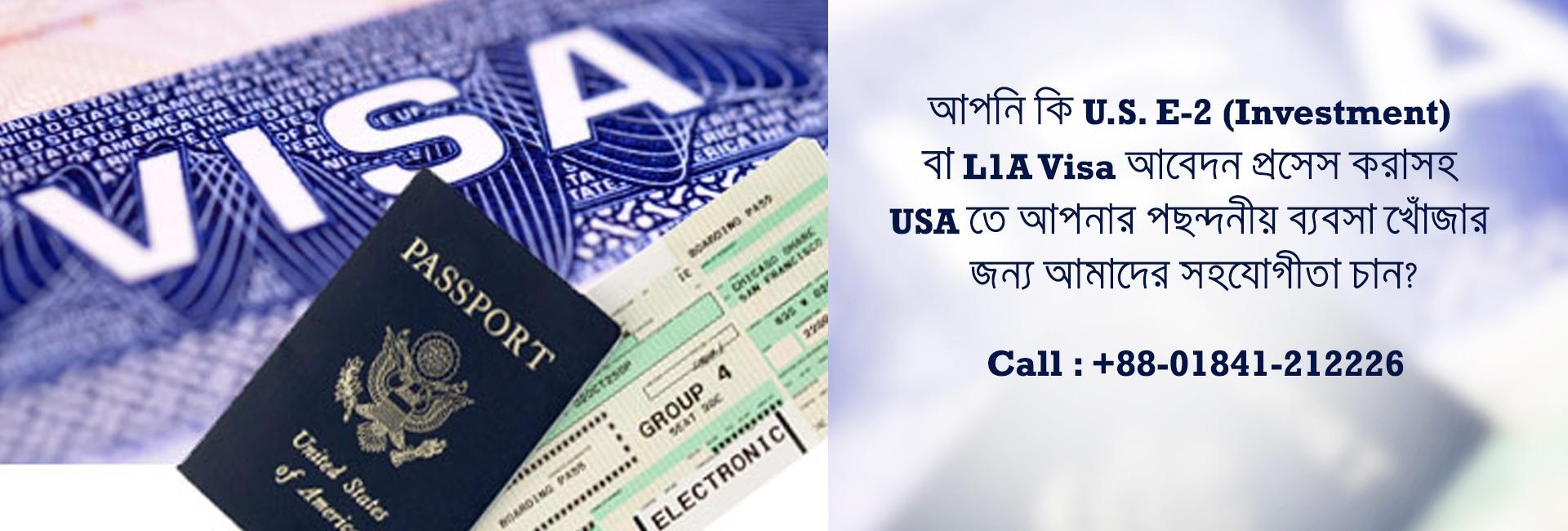 E-2 (Investment) & L1-A Visa – M  R  I  CHOWDHURY & ASSOCIATES