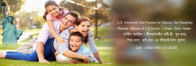 U.S. Immigrant Visa Process for Spouse, Son-Daughter